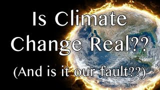 Is Climate change real? And is it our fault? - Journal Club #2