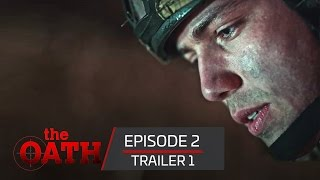 The Oath | Episode 2 -Trailer 1