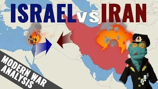 Israel vs Iran: How would their conflict unfold? (2018)