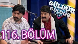 Güldür Güldür Show 116. Bölüm Tek Parça Full HD (3 Haziran Cuma)