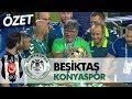 Beşiktaş: 1 - Konyaspor: 2 maç özeti...mp3