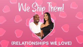 We Ship Them! Kim Kardashian West and Kanye West