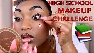 How I Did My Makeup In High School CHALLENGE!