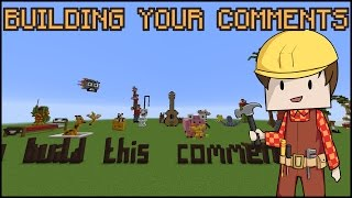 BUILDING YOUR MINECRAFT COMMENTS #3