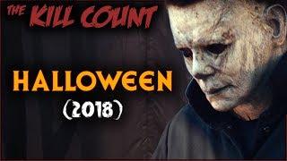 Halloween (2018) KILL COUNT