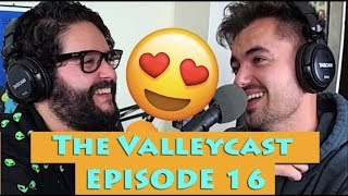 Love and Lucid Dreaming   The Valleycast Ep 16 (VIDEO)