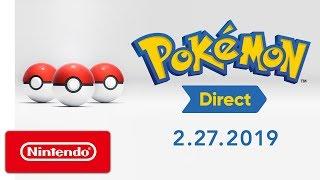 Pokémon Direct 2.27.2019
