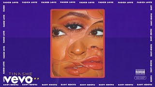 Tinashe - Faded Love (Audio) ft. Future