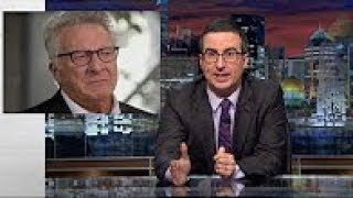John Oliver Slams Dustin Hoffman Over Groping Alllegations - Dec 5, 2017