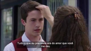 13 Reasons why -Hannah and Clay/ Selena Gomez Only you/ Tradução/Legendado