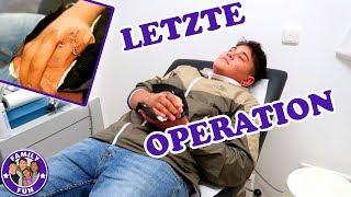 CIHANS LETZTE OPERATION | LEIDEN OHNE NARKOSE Vlog #126 Our life FAMILY FUN