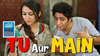 Tu aur Main - The first FRIENDSHIP (ODF)