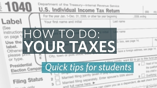 How to do your Taxes, Tips for Students