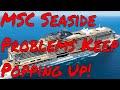MSC Seaside Problems Everywhere! Poor Fo...mp3