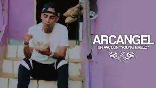 """Arcangel - Un Vacilon """"Young Maelo"""" [Official Video]"""