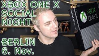 Wir laden ein! | Xbox One X - Social Night | #Werbung