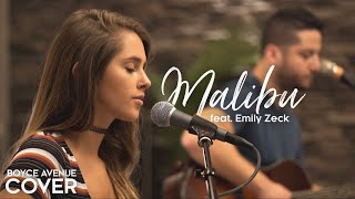 Malibu - Miley Cyrus (Boyce Avenue ft. Emily Zeck acoustic cover) on Spotify & iTunes