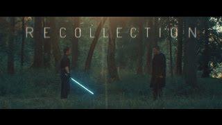 Recollection - A Star Wars Fan Film *LCC 2016 Winner*