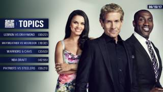 UNDISPUTED Audio Podcast (6.16.17) with Skip Bayless, Shannon Sharpe, Joy Taylor | UNDISPUTED