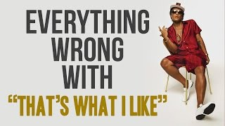 "Everything Wrong With Bruno Mars - ""Thats What I Like"""