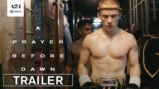 A Prayer Before Dawn | Official Trailer 2 HD | A24