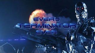 Every Terminator Ever On-Screen