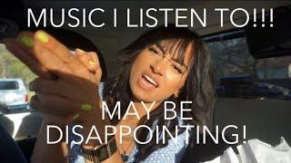 MUSIC I LISTEN TO!!!!!