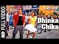 """Dhinka Chika"" Full Video Song | Ready F...mp3"