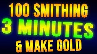 Skyrim Level 100 Smithing in 3 Minutes + Make Money FAST!