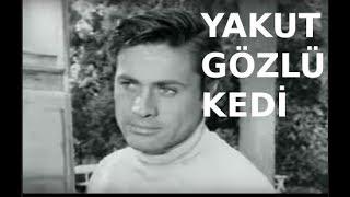 Yakut Gözlü Kedi - Türk Filmi