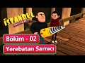 İstanbul Muhafızları 2. Bölüm - Yer...mp3