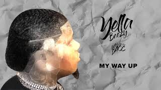 """Yella Beezy - """"My Way Up"""" (Official Audio)"""