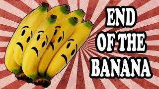 The Coming Banana Apocalypse
