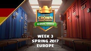 [DE] Clash Royale: Crown Championship Top 8 (EU, Woche 3) - Crown Championship