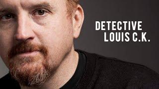Louis C.K. Is A Moral Detective
