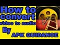 How to convert video to audio. apk link ...mp3