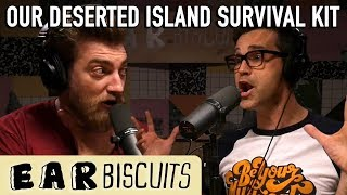 Our Deserted Island Survival Kit | Ear Biscuits