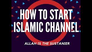 How to MAKE AN ISLAMIC VIDEO-- Part 2/2