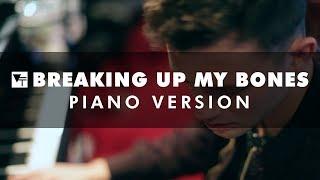 Vinyl Theatre: Breaking Up My Bones (Piano Version)