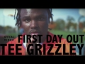 "Tee Grizzley -  ""First Day Out&quot...mp3"