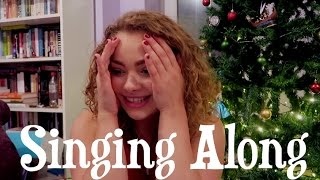 Singing Along | Vlogmas Day Eleven