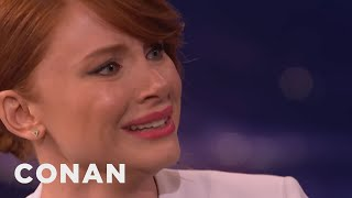 Bryce Dallas Howard Can Cry On Command  - CONAN on TBS