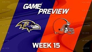 Baltimore Ravens vs. Cleveland Browns | NFL Week 15 Game Preview | NFL
