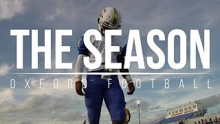 The Season: Oxford Football - Episode One