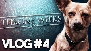 GAME OF THRONES: Road to THRONE WEEKS - Vlog #4