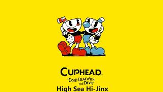 Cuphead OST - High Sea Hi-Jinx [Music]