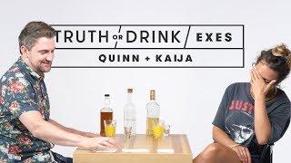 Truth or Drink: Exes (Quinn & Kaija)
