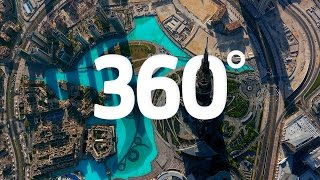 Dubai in 360 : On top of the world
