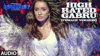 High Rated Gabru (Female Version) Full Audio   NAWABZAADE   Raghav Juyal, Punit J Pathak,Dharmesh