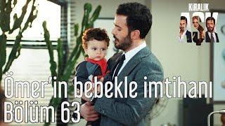 Kiralık Aşk 63. Bölüm - Ömer